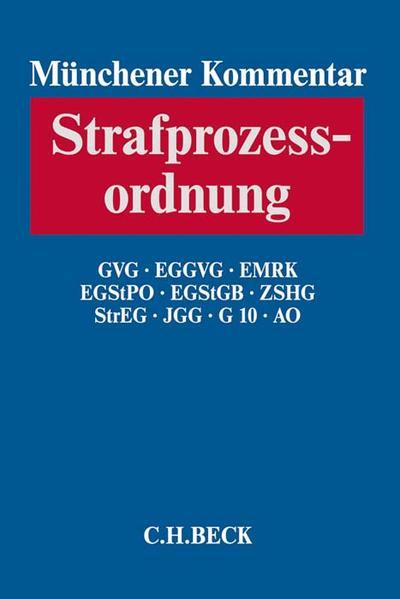 Münchener Kommentar zur Strafprozessordnung  Bd. 3: §§ 333-495 StPO, GVG, EGGVG, MRK, EGStPO, EGStGB, ZSHG, StrEG, JGG - Coverbild