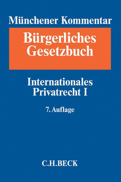 Münchener Kommentar zum Bürgerlichen Gesetzbuch  Bd. 11: Internationales Privatrecht I, Europäisches Kollisionsrecht, Einführungsgesetz zum Bürgerlichen Gesetzbuche (Art. 1-24) - Coverbild