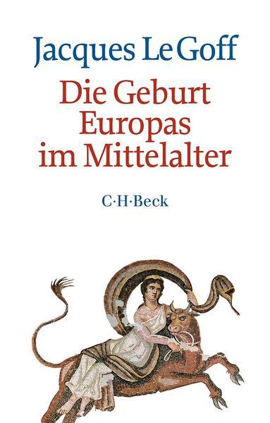 Die Geburt Europas im Mittelalter - Coverbild