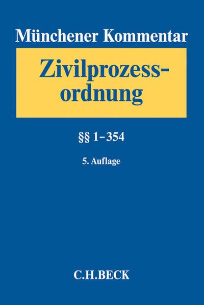 Münchener Kommentar zur Zivilprozessordnung  Bd. 1: §§ 1-354 - Coverbild