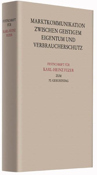 Festschrift für Karl-Heinz Fezer zum 70. Geburtstag - Coverbild