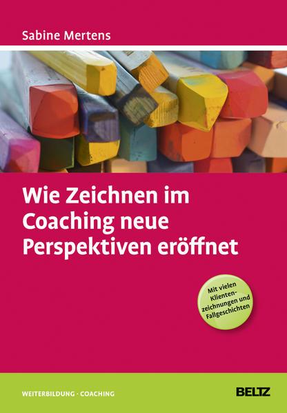 Wie Zeichnen im Coaching neue Perspektiven eröffnet - Coverbild