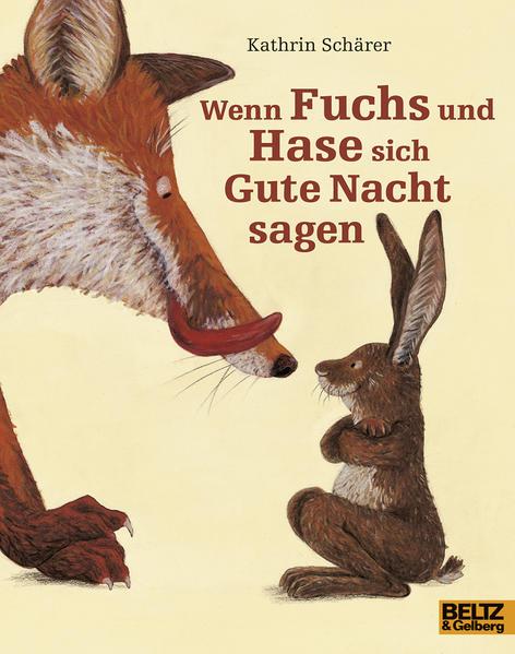 Wenn Fuchs und Hase sich Gute Nacht sagen - Coverbild