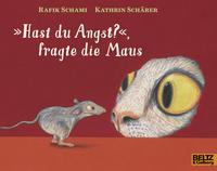 »Hast du Angst?«, fragte die Maus Cover