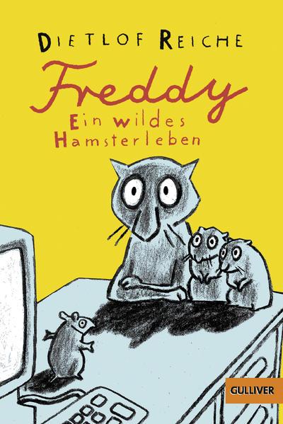 Freddy. Ein wildes Hamsterleben - Coverbild