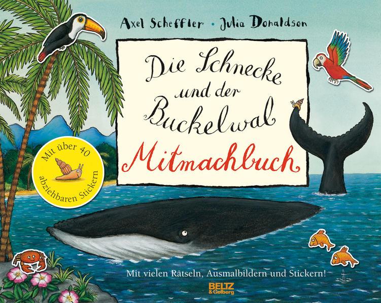 Die Schnecke und Buckelwal Mitmachbuch - Coverbild