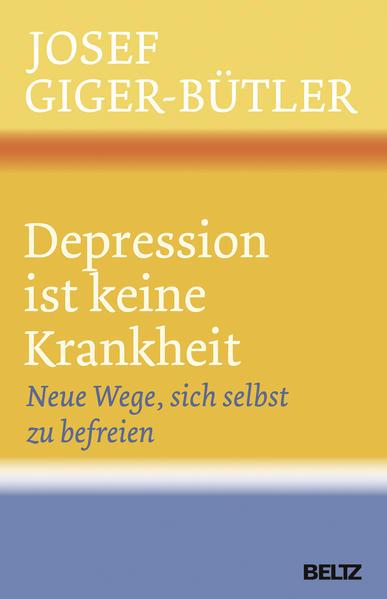 Depression ist keine Krankheit - Coverbild