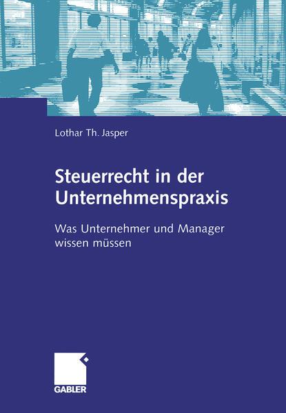 Steuerrecht in der Unternehmenspraxis - Coverbild
