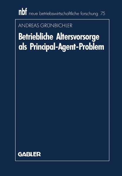 Betriebliche Altersvorsorge als Principal-Agent-Problem - Coverbild