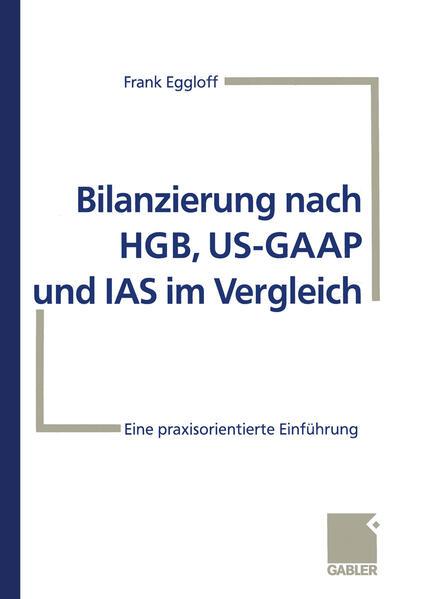 Bilanzierung nach HGB, US-GAAP und IAS im Vergleich - Coverbild