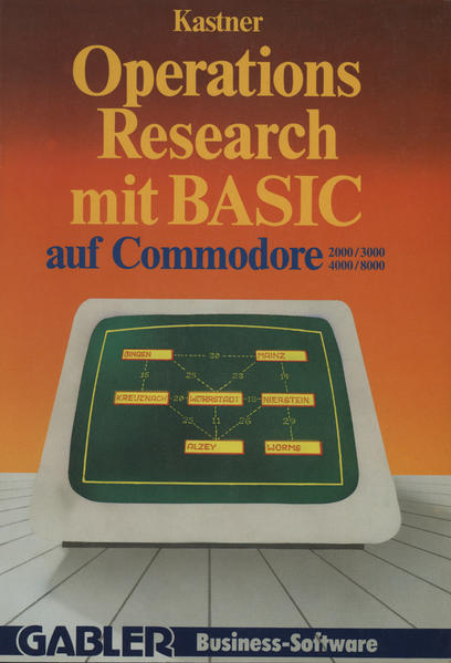 Operations Research mit BASIC auf Commodore 2000/3000, 4000/8000 - Coverbild