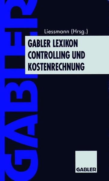 Gabler Lexikon Controlling und Kostenrechnung - Coverbild