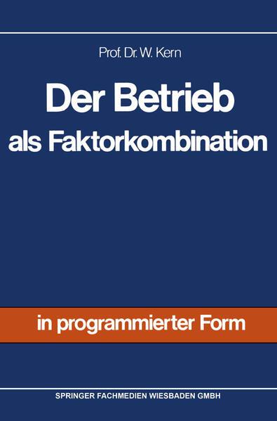 Der Betrieb als Faktorkombination - Coverbild