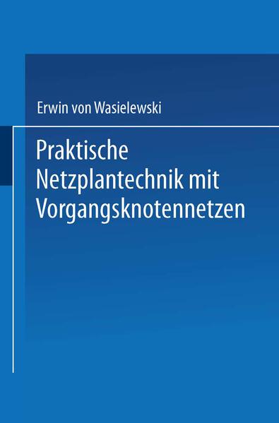 Praktische Netzplantechnik mit Vorgangsknotennetzen - Coverbild