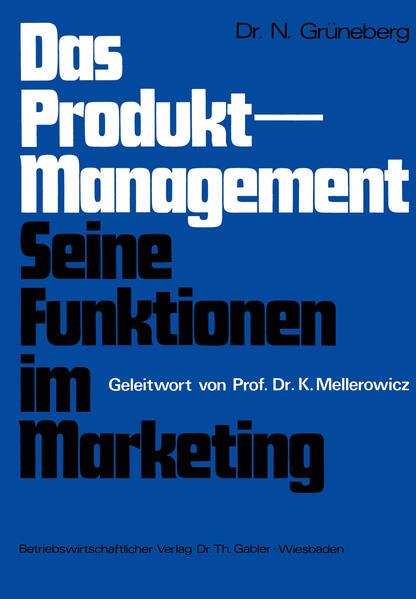 Das Produkt-Management Seine Funktionen im Marketing - Coverbild