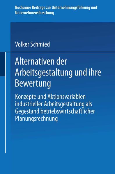 Alternativen der Arbeitsgestaltung und ihre Bewertung - Coverbild