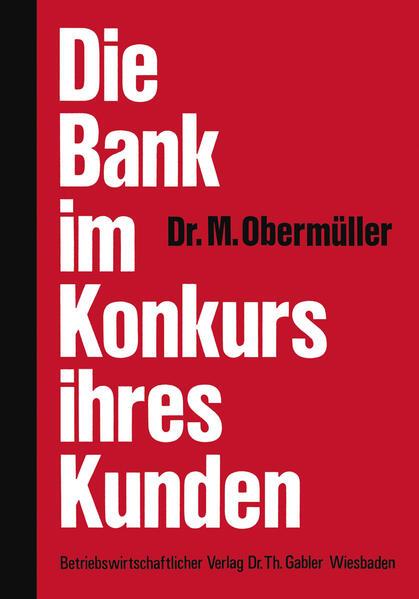 Die Bank im Konkurs ihres Kunden - Coverbild