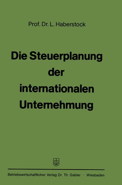 Die Steuerplanung der internationalen Unternehmung - Coverbild
