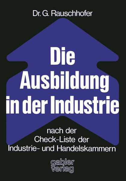 Die Ausbildung in der Industrie nach der Check-Liste der Industrie- und Handelskammern - Coverbild