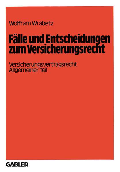 Fälle und Entscheidungen zum Versicherungsrecht - Coverbild