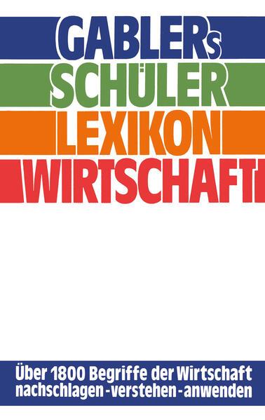 Gablers Schüler Lexikon Wirtschaft - Coverbild
