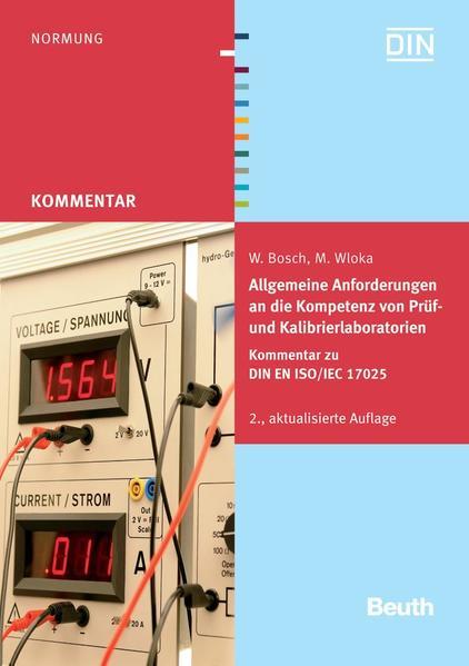 Allgemeine Anforderungen an die Kompetenz von Prüf- und Kalibrierlaboratorien - Coverbild