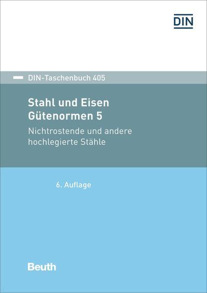Stahl und Eisen: Gütenormen 5 - Coverbild