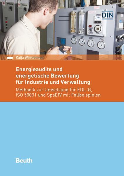 Energieaudits und energetische Bewertung für Industrie und Verwaltung - Coverbild