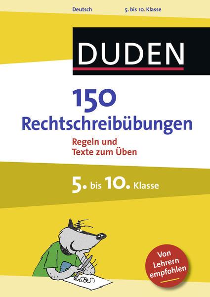150 Rechtschreibübungen 5. bis 10. Klasse - Coverbild