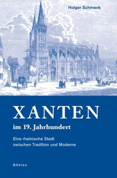 Xanten im 19. Jahrhundert - Coverbild