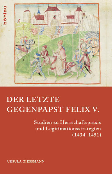 Der letzte Gegenpapst: Felix V. - Coverbild