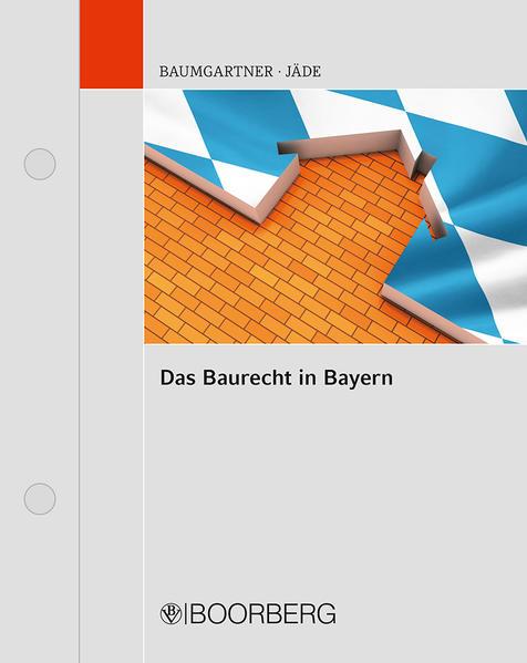 Das Baurecht in Bayern - Coverbild