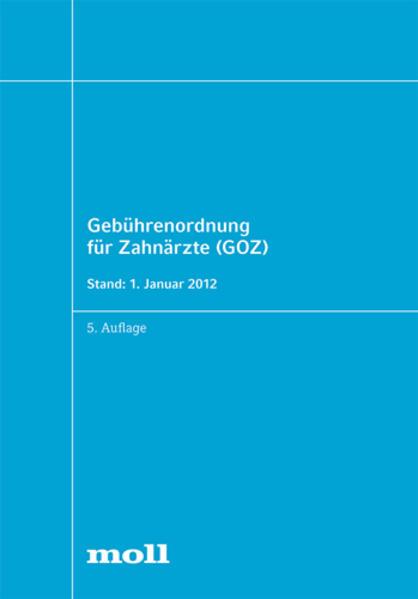 Gebührenordnung für Zahnärzte (GOZ) - Coverbild