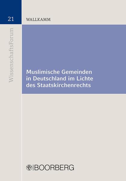 Muslimische Gemeinden in Deutschland im Lichte des Staatskirchenrechts - Coverbild