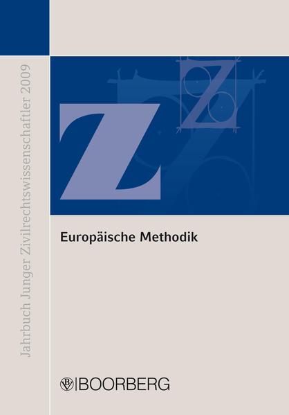 Europäische Methodik: Konvergenz und Diskrepanz europäischen und nationalen Privatrechts - Coverbild