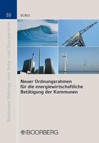Neuer Ordnungsrahmen für die energiewirtschaftliche Betätigung der Kommunen - Coverbild