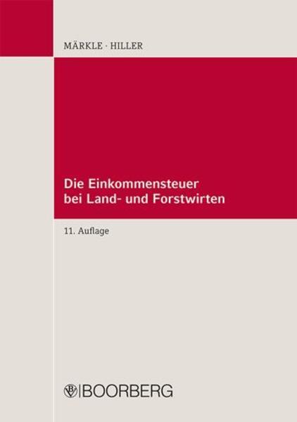 Die Einkommensteuer bei Land- und Forstwirten PDF
