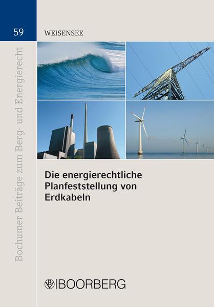Die energierechtliche Planfeststellung von Erdkabeln - Coverbild