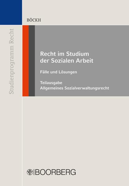 Recht im Studium der Sozialen Arbeit - Teilausgabe Allgemeines Sozialverwaltungsrecht - Coverbild