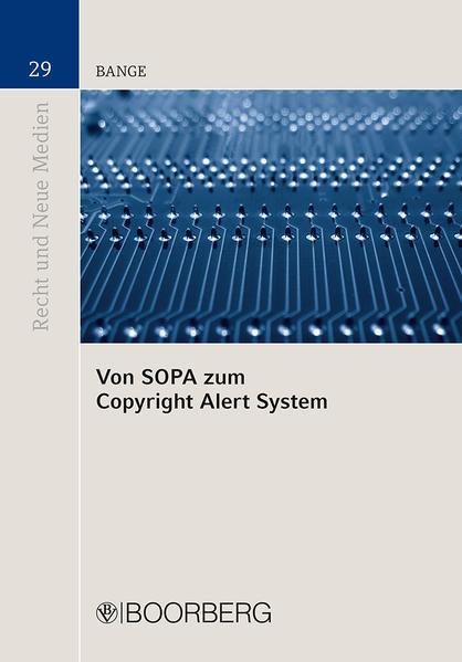 Von SOPA zum Copyright Alert System - Coverbild