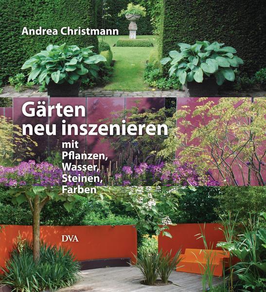 Gärten neu inszenieren - Coverbild
