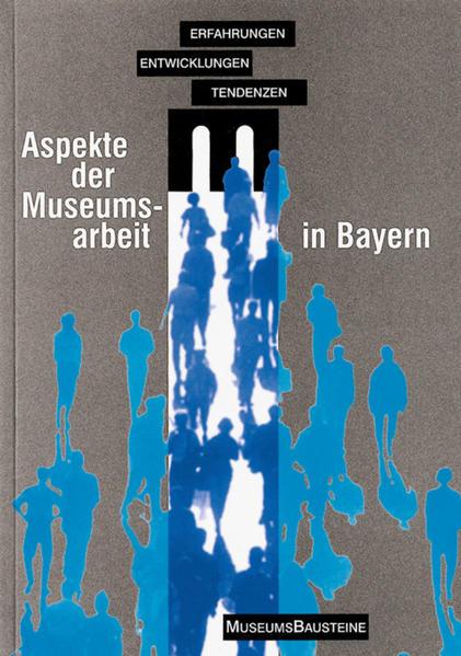 Aspekte der Museumsarbeit in Bayern - Coverbild