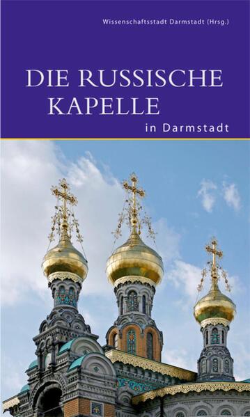 Die Russische Kapelle in Darmstadt - Coverbild
