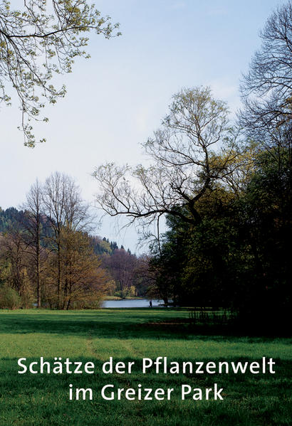 Schätze der Pflanzenwelt im Greizer Park - Coverbild