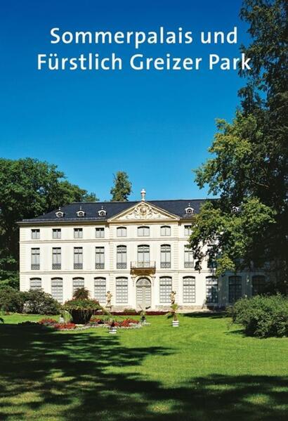 Sommerpalais und Fürstlich Greizer Park - Coverbild
