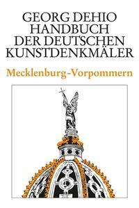 Dehio - Handbuch der deutschen Kunstdenkmäler / Mecklenburg-Vorpommern Cover