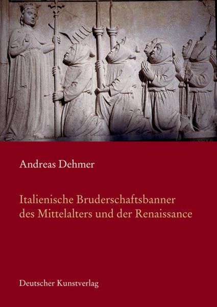 Italienische Bruderschaftsbanner des Mittelalters in der Renaissance - Coverbild