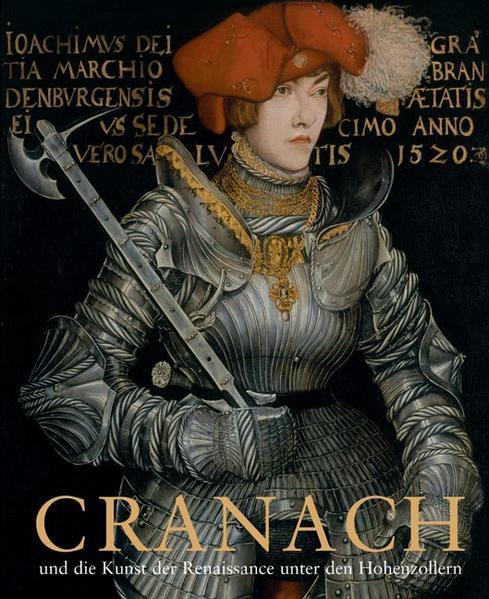 Cranach und die Kunst der Renaissance unter den Hohenzollern - Coverbild
