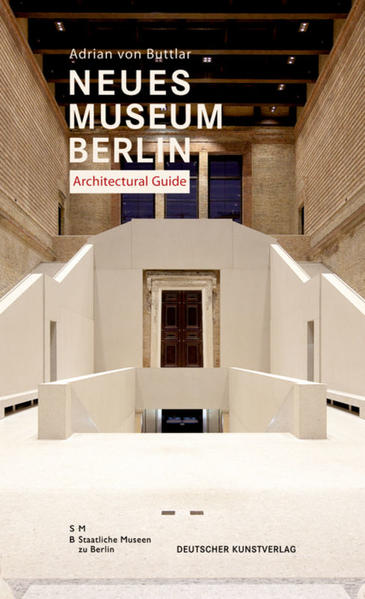 Neues Museum Berlin. Architectural Guide - Coverbild