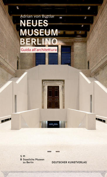 Neues Museum di Berlino. Guida all'architettura - Coverbild